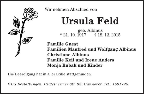 Traueranzeige Ursula Feld geb. Albinus * 21.10.1917 - † 18.12.2015
