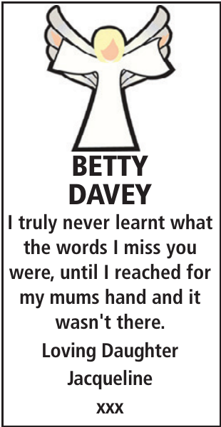 BETTY DAVEY : Mother's Day Memorial
