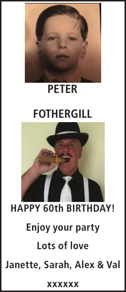 Birthday notice for PETER FOTHERGILL