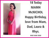 Birthday notice for NIAMH Mc NICHOL Mam Laura Rhys