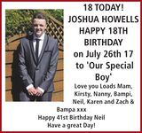 Birthday notice for JOSHUA HOWELLS on to 'Our Boy