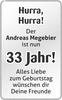 Hurra, Hurra Der Andreas Megebier ist nun 33