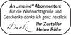 An Abonnenten Zusteller Heino Röhe