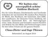 unvergeßlich schöne Goldene Claus-Dieter und Inge Thiesen